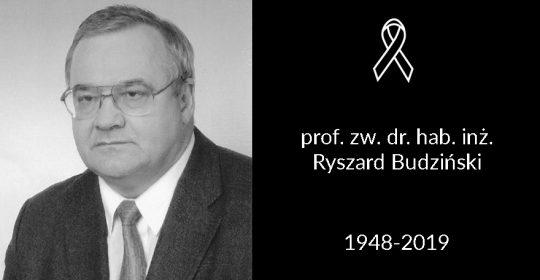 Zmarł prof. dr hab. inż. Ryszard Budziński