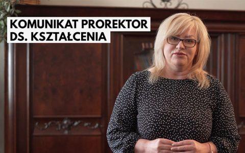 Komunikat Prorektor ds. Kształcenia – zajęcia w kontakcie bezpośrednim
