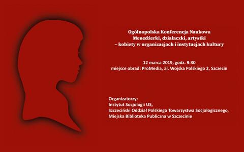 """Konferencja """"Menedżerki, działaczki, artystki – kobiety w organizacjach i instytucjach kultury"""""""