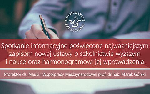 """Spotkanie informacyjne dotyczące ustawy """"Konstytucja dla Nauki"""""""