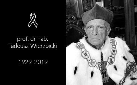 Zmarł prof. Tadeusz Wierzbicki