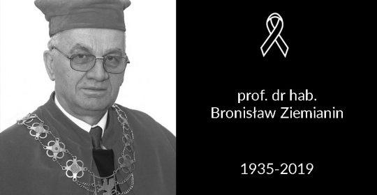 Zmarł prof. dr hab. Bronisław Ziemianin