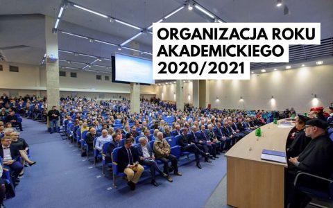 Organizacja zajęć dydaktycznych w roku akademickim 2020/2021