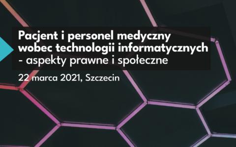 Pacjent i personel medyczny wobec technologii informatycznych – ogólnopolska konferencja naukowa